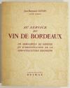 [Gironde, vins] GUYON - Au service du vin de Bordeaux - 1956 - Photo 0, livre rare du XXe siècle