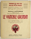 [Oenologie Vins] LAFFORGUE - Le vignoble girondin - 1947 - Photo 0 - livre de collection
