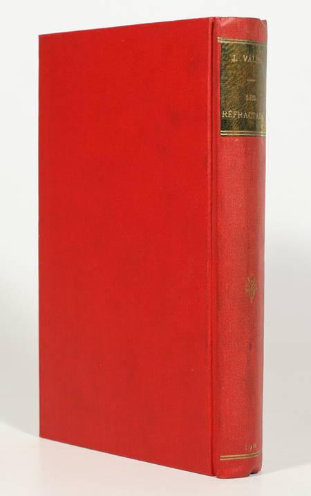 VALLES (Jules). Les réfractaires, livre rare du XXe siècle