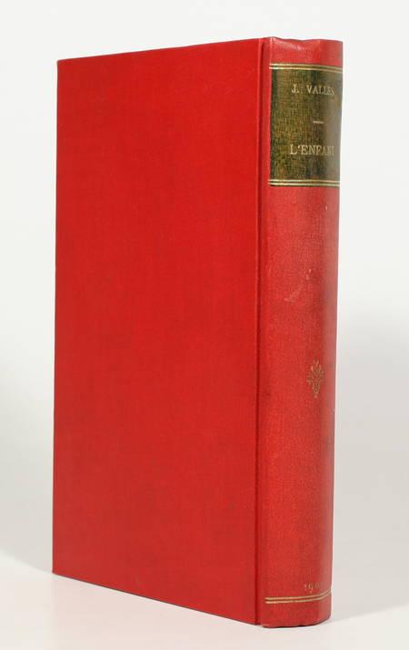 VALLES (Jules). Jacques Vingtras. L'enfant, livre rare du XXe siècle