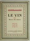 OMBIAUX Le vin - Guides à ceux qui veulent vivre la belle vie - 1928 - 1/Alfa - Photo 0, livre rare du XXe siècle
