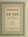 OMBIAUX Le vin - Guides à ceux qui veulent vivre la belle vie - 1928 - 1/Rives - Photo 1, livre rare du XXe siècle