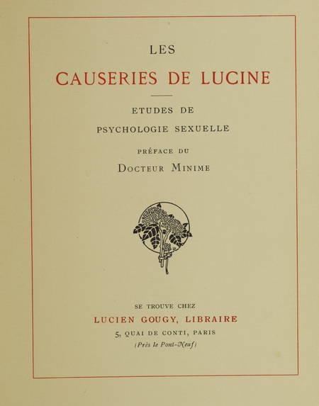 [LUTAUD (Docteur Auguste)]. Les causeries de Lucine. Etude de psychologie sexuelle. Préface du docteur Minime