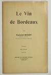 BRUNET (Raymond). Le vin de Bordeaux