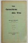BRUNET (Raymond). Les caractères des vins