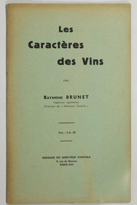 BRUNET (Raymond). Les caractères des vins, livre rare du XXe siècle