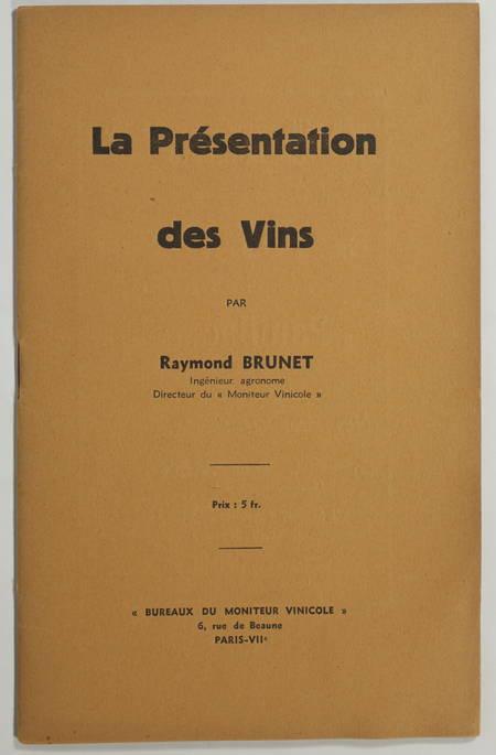 BRUNET (Raymond). La présentation des vins, livre rare du XXe siècle