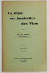 OENOLOGIE - Raymond BRUNET - La mise en bouteille des vins (Vers 1940) - Photo 0 - livre du XXe siècle