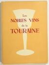 O SOPHOS [EYLAUD (Dr. Max )]. Les Nobles vins de la Touraine