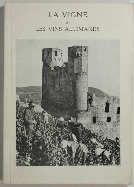 ROUEL (J.). La vigne et les vins allemands