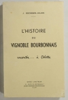 GEORGES-JULIEN (J.). L'histoire du vignoble Bourbonnais, racontée à ... Odette