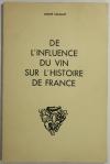 OENOLOGIE - Tanguy - De l influence du vin sur l histoire de France - 1953 - Photo 0, livre rare du XXe siècle