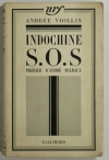 André VIOLLIS - Indochine S. O. S. - 1935 - Préface de Malraux - EO - Photo 0 - livre rare