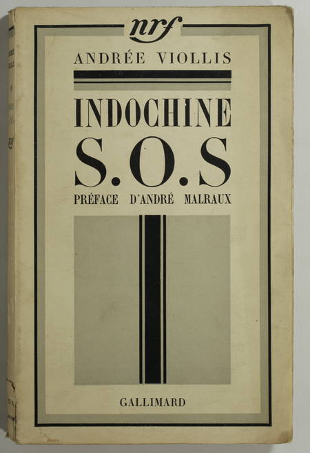VIOLLIS (André). Indochine S. O. S.
