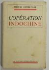 Jacques DINFREVILLE - L opération d Indochine - 1953 - Envoi de l auteur - Photo 1 - livre de collection