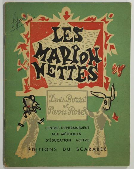 MARIONETTES - Denis Bordat et Pierre Rose - Les marionnettes - 1949 - Photo 0 - livre du XXe siècle