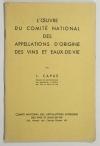 CAPUS (J.). L'oeuvre du Comité National des Appellations d'Origine des Vins et Eaux de Vie