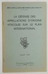 PESTEL (Henri). La défense des appellations d'origine viticoles sur le plan international