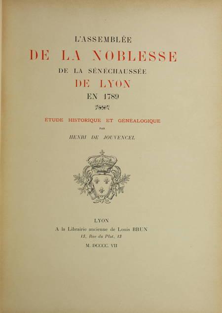JOUVENCEL - L assemblée de la noblesse de la sénéchaussée de Lyon en 1789 - 1907 - Photo 1 - livre de collection