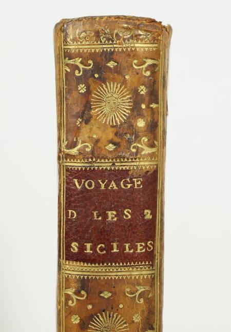 SWINBURNE et KERALIO (Mlle de, traductrice). Voyages dans les deux Siciles, de M. Henri Swinburne, dans les années 1777, 1778, 1779 et 1780, traduits de l'anglois par Mademoiselle de Keralio