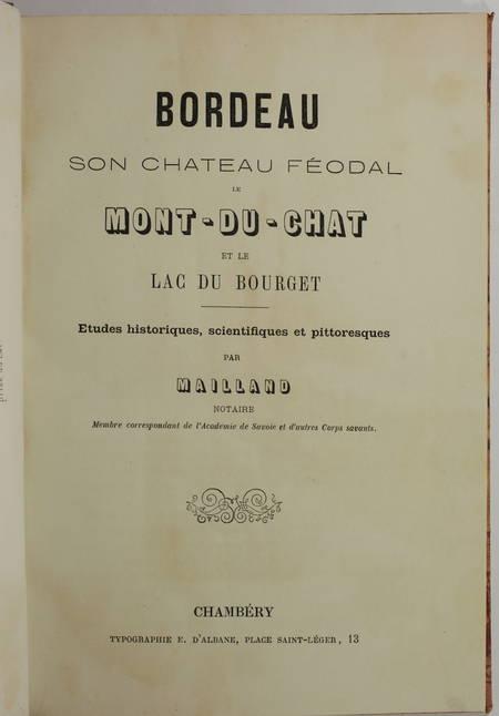 SAVOIE Mailland - Bordeau, château féodal, Mont-du-Chat et lac du Bourget (1875) - Photo 2, livre rare du XIXe siècle