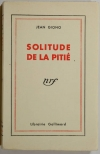 Jean GIONO - Solitude de la pitié - 1932 - 1/400 in-8 couronne Lafuma - Photo 1 - livre de bibliophilie