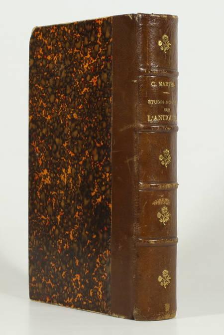 MARTHA (Constant). Etudes morales sur l'antiquité, livre rare du XIXe siècle