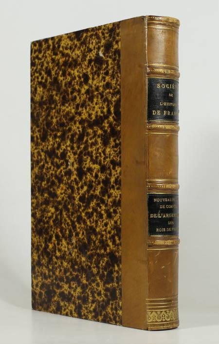 DOUET-D'ARCQ (L.). Nouveau recueil de comptes de l'argenterie des rois de France, publié pour la Société de l'Histoire de France par L. Douët-d'Arcq, livre rare du XIXe siècle