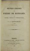RONSARD (Pierre de) et SAINTE-BEUVE (Publié par). Oeuvres choisies de Pierre de Ronsard, avec notices, notes et commentaires par C. A. Sainte-Beuve