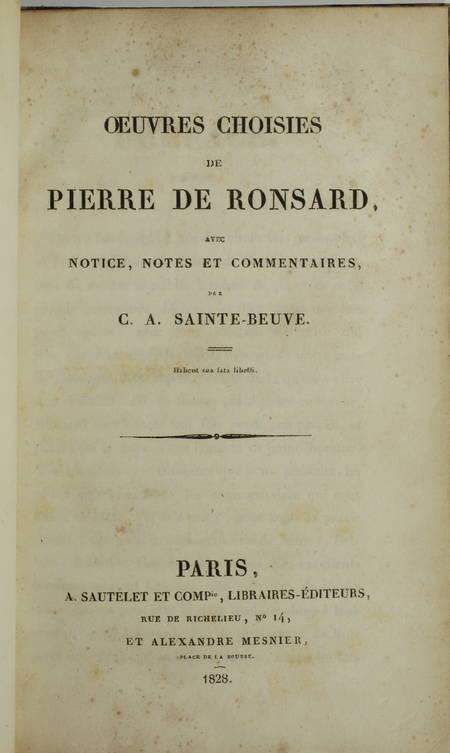 RONSARD (Pierre de) et SAINTE-BEUVE (Publié par). Oeuvres choisies de Pierre de Ronsard, avec notices, notes et commentaires par C. A. Sainte-Beuve, livre rare du XIXe siècle