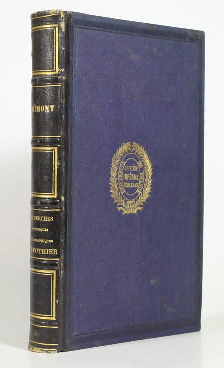 FREMONT (A.-F.-M.). Recherches historiques et biographiques sur Pothier, publiées à l'occasion de l'érection de sa statue, livre rare du XIXe siècle