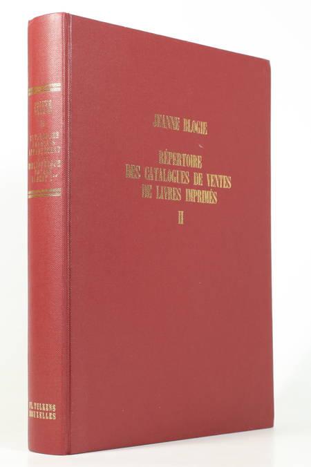 BLOGIE (Jeanne). Répertoire des catalogues de ventes de livres imprimés. II : Catalogues français appartenant à la Bibliothèque Royale Albert Ier