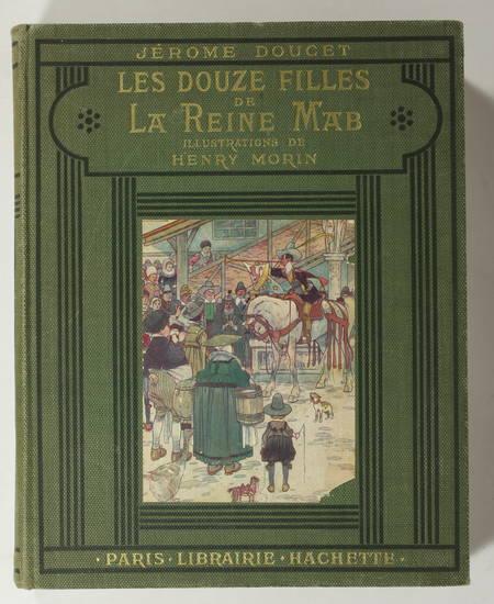 DOUCET - Les douze filles de la reine Mab (Vers 1930) - Illustré par Henry Morin - Photo 2 - livre moderne