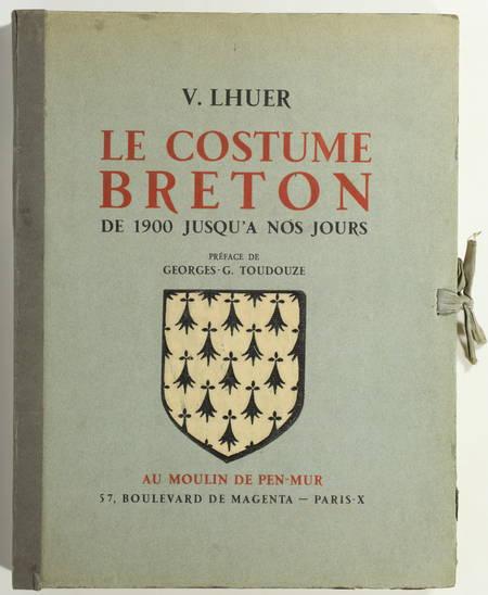 [Bretagne] LHUER - Le costume breton 1900 - 1943 - Planches en couleurs - Photo 1 - livre rare