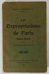 LESAGE (Léon). Les expropriations de Paris (1866-1890). Première série : 1866-1870