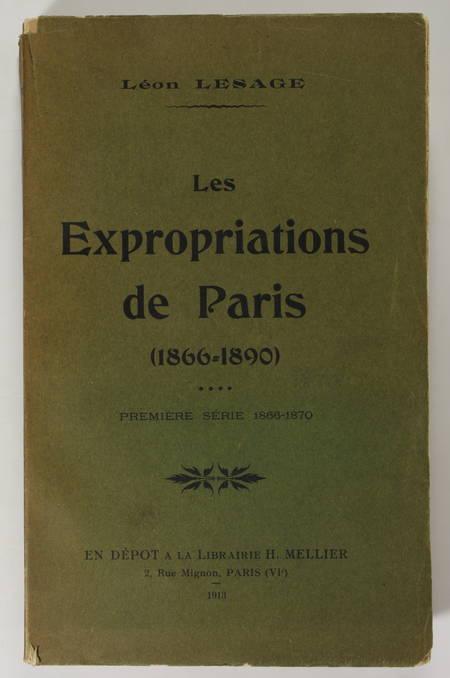 LESAGE (Léon). Les expropriations de Paris (1866-1890). Première série : 1866-1870, livre rare du XXe siècle