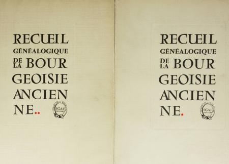 DELAVENNE (André, sous la direction d'). Recueil généalogique de la bourgeoisie ancienne, livre rare du XXe siècle