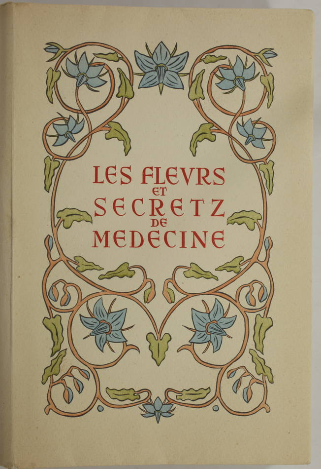 Maistre Raoul du Mont Vert - Les fleurs et secretz de médecine 1949 - M-E Mathis - Photo 1, livre rare du XXe siècle