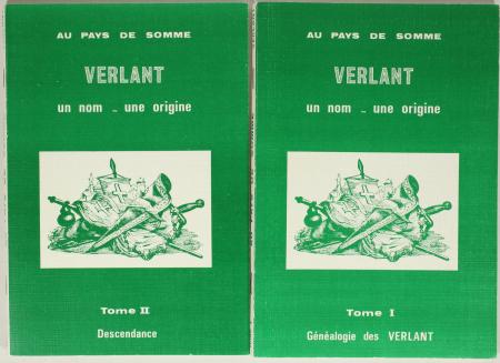 VERLANT (Alain). Au pays de Somme. Verlant. Un nom, une origine, livre rare du XXe siècle