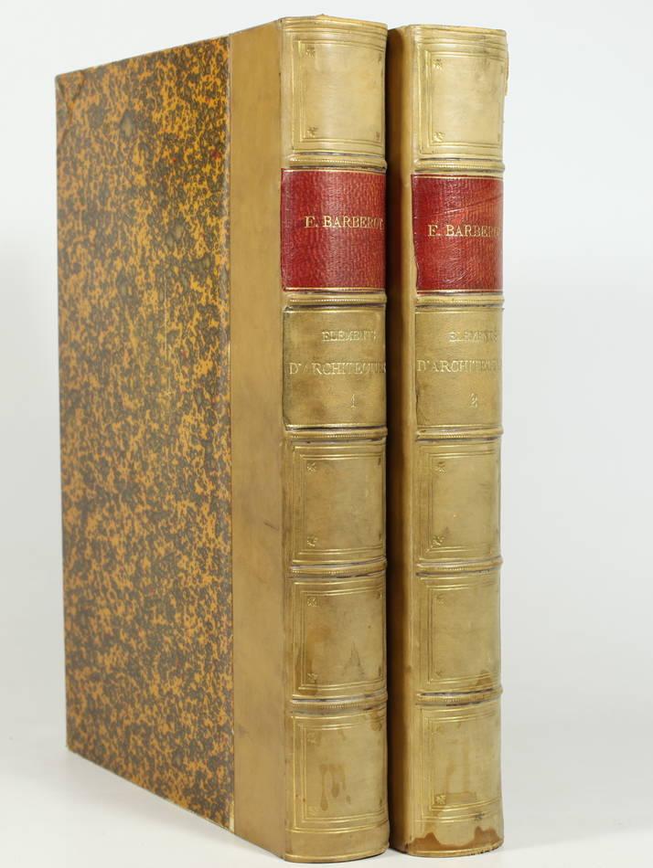 BARBEROT - Histoire des styles d architecture dans tous les pays - 1891 - 2 vols - Photo 0, livre rare du XIXe siècle