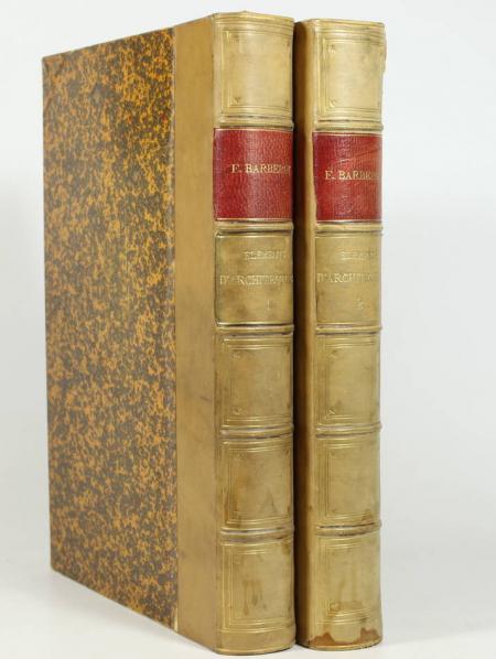 BARBEROT (E.). Histoire des styles d'architecture dans tous les pays, depuis les temps anciens jusqu'à nos jours, livre rare du XIXe siècle