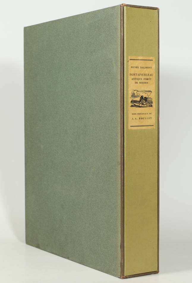 DALMON - Fontainebleau, antique forêt de Bierre - 1945 - Ill. de A.-J. Roullet - Photo 1, livre rare du XXe siècle