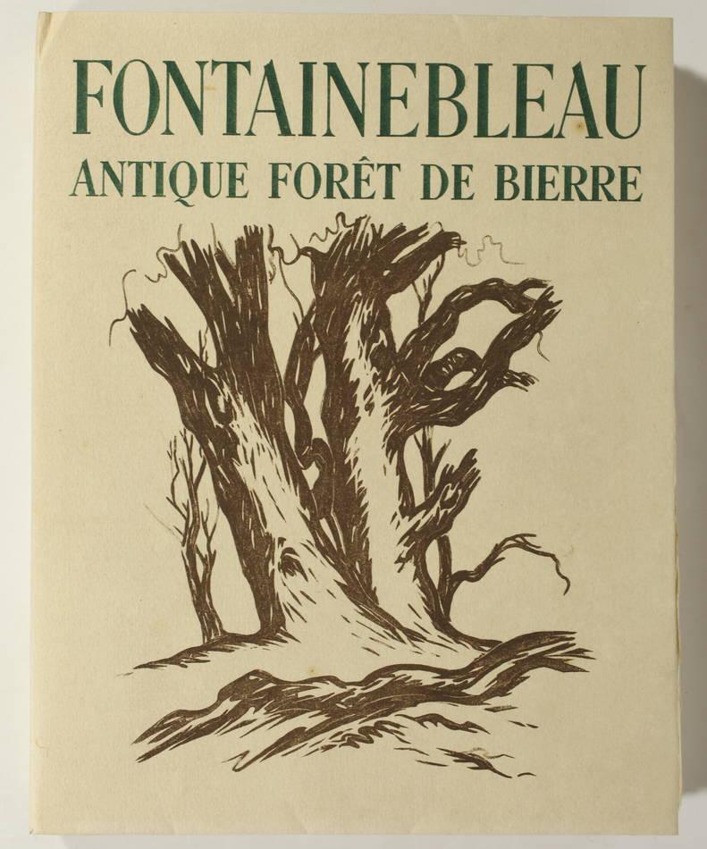 DALMON - Fontainebleau, antique forêt de Bierre - 1945 - Ill. de A.-J. Roullet - Photo 2, livre rare du XXe siècle