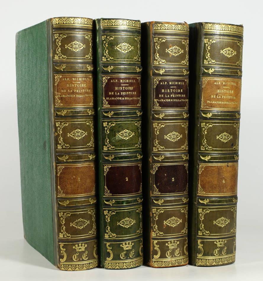 MICHIELS - Histoire de la peinture flamande et hollandaise - 1845 - 4 vols - EAS - Photo 0 - livre d occasion