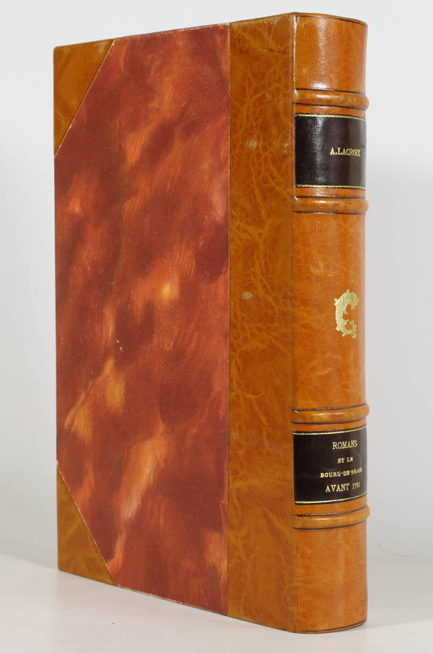 LACROIX - Romans et le Bourg-de-Péage avant 1790 - 1897 - 1/300 Hollande - Relié - Photo 0, livre rare du XIXe siècle