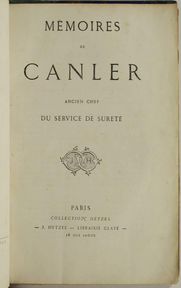 [Empire] Mémoires de Canler, ancien chef du service de sureté - 1865 - Photo 0, livre rare du XIXe siècle
