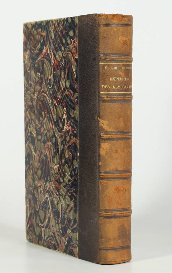 SCHLUMBERGER - Expédition des Almugavares, routiers catalans en Orient 1302-1311 - Photo 0 - livre du XXe siècle