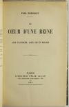 ROBIQUET - Le coeur d une reine - Anne d Autriche, Louis XIII et Mazarin - 1912 - Photo 1, livre rare du XXe siècle