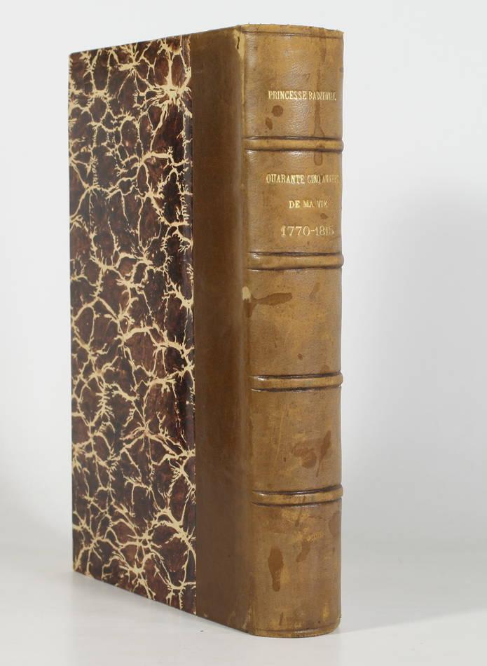Louise de PRUSSE, princesse Radziwill - 45 années de ma vie (1770 à 1815) - 1911 - Photo 0 - livre de bibliophilie
