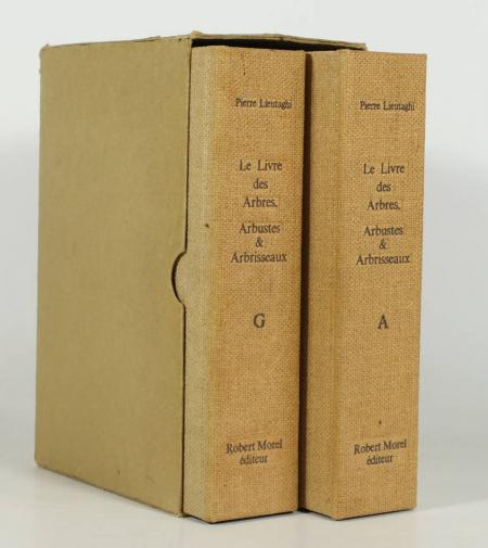 LIEUTAGHI (Pierre). Le livre des arbres, arbustes et arbrisseaux